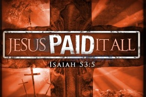 jesus-paid-it-all-600x400